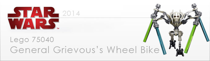 75040 General Grievous' Wheel Bike - Nouveauté LEGO Star Wars 2014 !