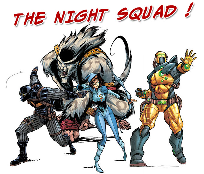Guardians Chronicles - The Night Squad !